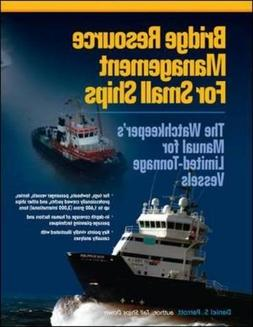 Bridge Resource Management for Small Ships: The Watchkeeper'